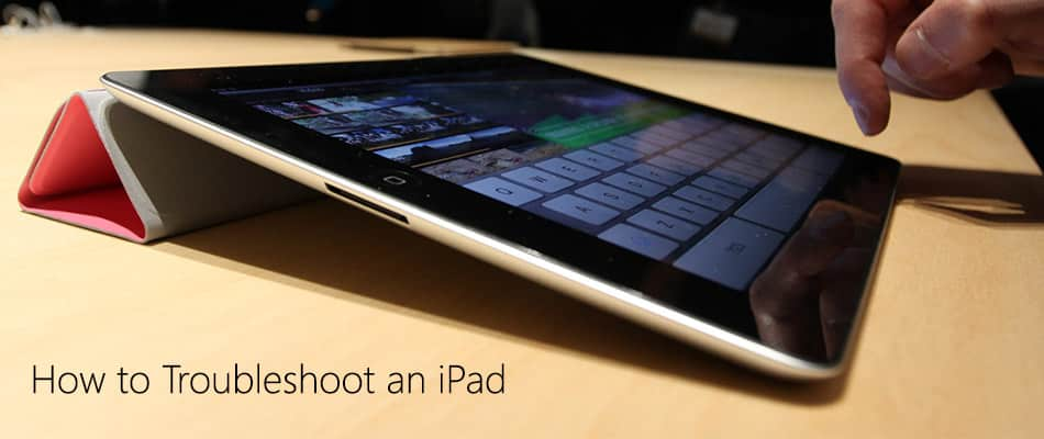 How to Troubleshoot an iPad