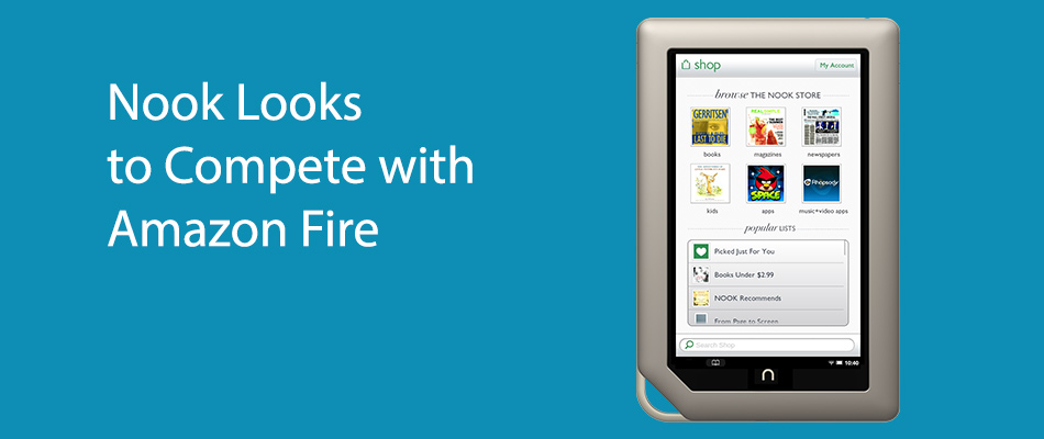 Nook Looks to Compete with Amazon Fire