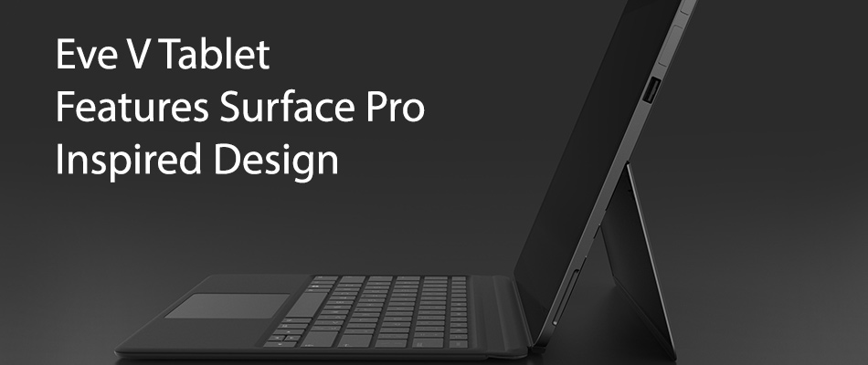 eve-v-tablet-features-surface-pro-inspired-design