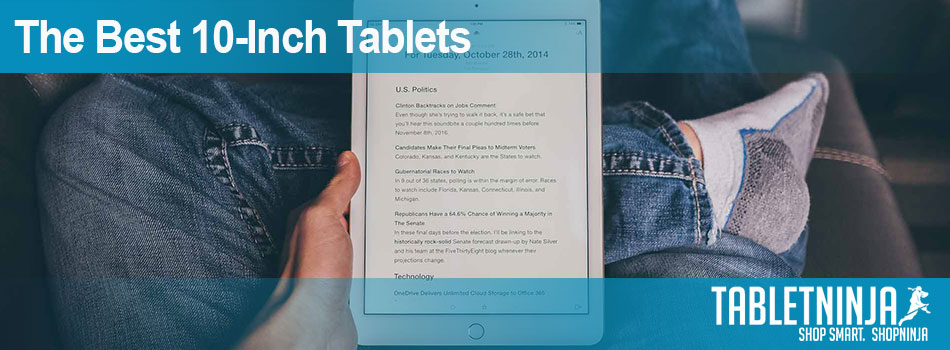 The best 10-inch tablets