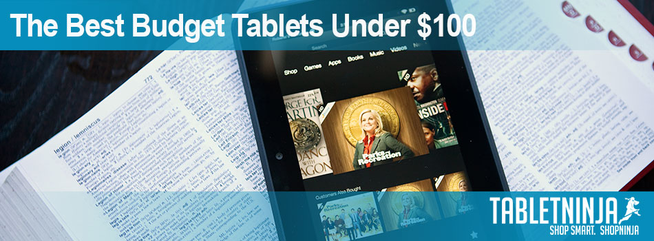 The best tablets under $100