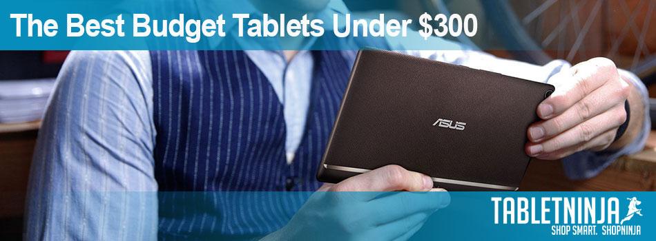 Best Budget Tablets Under $300